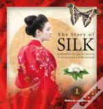 Story Of Silk The