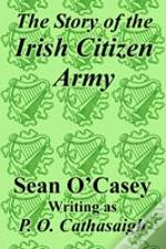 Story Of The Irish Citizen Army