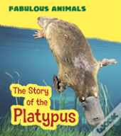 Story Of The Platypus The