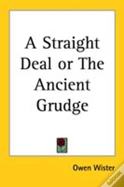 Wook.pt - Straight Deal Or The Ancient Grudge