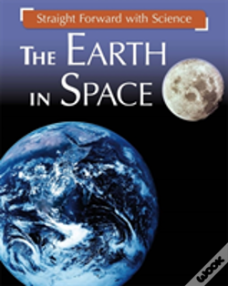 Wook.pt - Straight Forward With Science: The Earth In Space