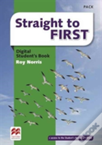 Straight To First Digital Student'S Book Pack