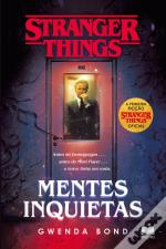 Stranger Things - Mentes Inquietas