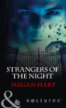 Strangers Of The Night