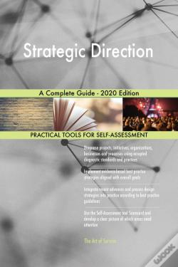 Wook.pt - Strategic Direction A Complete Guide - 2020 Edition