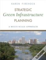 Strategic Green Infrastructure Planning