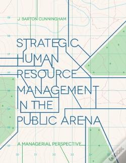 Wook.pt - Strategic Human Resource Management In The Public Arena