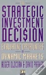 Strategic Investment Decision