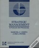 Strategic Management - A Focus on Process