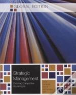 Strategic Management: Creating Competitive Advantages