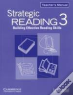 Strategic Reading 3 Teacher'S Manual