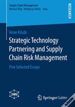 Wook.pt - Strategic Technology Partnering And Supply Chain Risk Management
