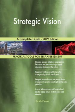 Wook.pt - Strategic Vision A Complete Guide - 2019 Edition