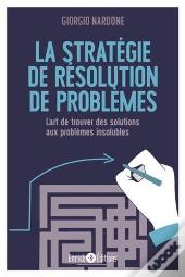 Strategie De Resolution De Problemes (La)