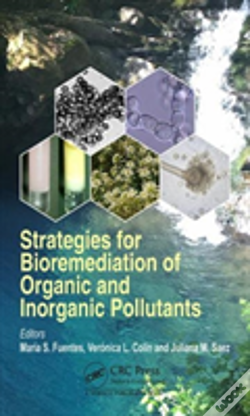 Wook.pt - Strategies For Bioremediation Of Organic And Inorganic Pollutants