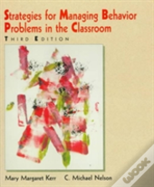 Strategies For Managing Behaviour Problems In The Classroom