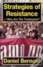 Strategies Of Resistance & 'Who Are The