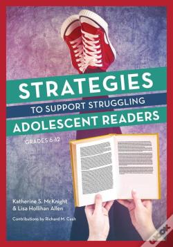 Wook.pt - Strategies To Support Struggling Adolescent Readers, Grades 6-12