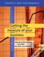 Strategy And Performancegetting The Measure Of Your Business