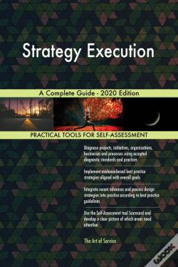 Wook.pt - Strategy Execution A Complete Guide - 2020 Edition