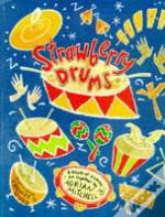 STRAWBERRY DRUMS