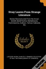 Stray Leaves From Strange Literature