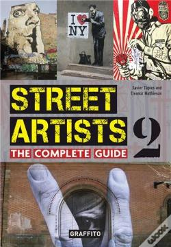 Wook.pt - Street Artists 2 The Complete Guide /Anglais