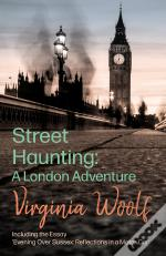 Street Haunting: A London Adventure