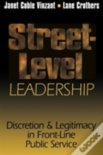 Street-Level Leadership