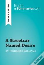 Streetcar Named Desire By Tennessee Williams (Book Analysis)