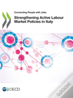 Strengthening Active Labour Market Policies In Italy