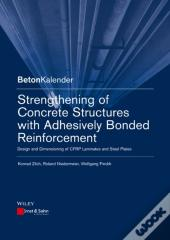 Strengthening Of Concrete Structures With Adhesive Bonded Reinforcement