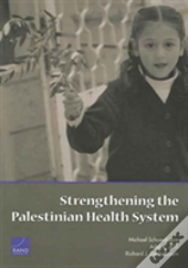 Strengthening The Palestinian Health System