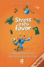 Stress A Seu Favor