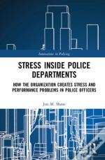 Stress Inside Police Departments