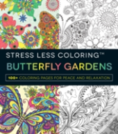 Stress Less Coloring Butterfly Gardens