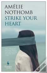 Strike Your Heart