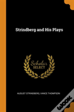 Strindberg And His Plays