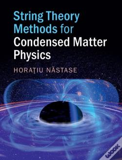 Wook.pt - String Theory Methods For Condensed Matter Physics