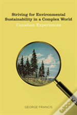 Striving For Environmental Sustainability In A Complex World