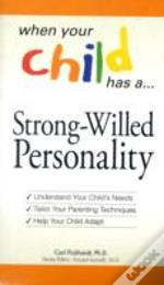 Strong-Willed Personality