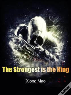 Wook.pt - Strongest Is The King