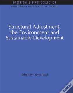 Wook.pt - Structural Adjustment, The Environment And Sustainable Development