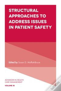 Structural Approaches To Address Issues In Patient Safety Baixar Epub