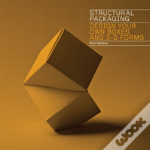 Structural Packaging