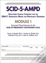 Structured Clinical Interview For The Dsm-5 (R) Alternative Model For Personality Disorders (Scid-5-Ampd) Module I