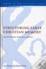 Structuring Early Christian Memory