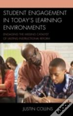 Student Engagement In Today'S Learning Environments