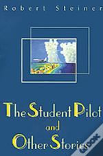 Student Pilot And Other Stories