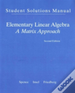 Student Solution Manual For Elementary Linear Algebra